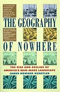 Geography of Nowhere: The Rise and Declineof America's Man-Made Landscape