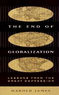 The End of Globalization: Lessons from the Great Depression