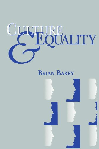 Culture and Equality: An Egalitarian Critique of Multiculturalism - Brian Barry