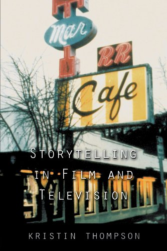 Storytelling in Film and Television - Kristin Thompson