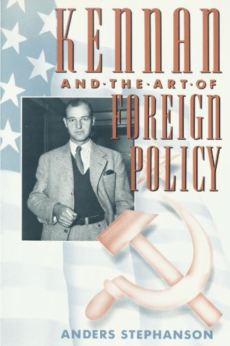 Kennan and the Art of Foreign Policy - Anders Stephanson