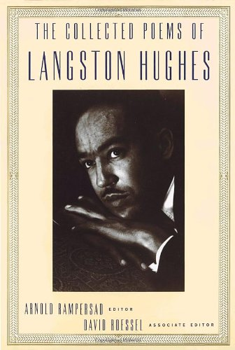 The Collected Poems of Langston Hughes - Arnold Rampersad