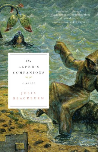 The Leper's Companions: A Novel - Julia Blackburn
