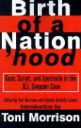 Birth of a Nation'hood: Gaze, Script, and Spectacle in the O.J. Simpson Case
