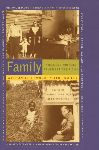 Family: American Writers Remember Their Own - Sharon Sloan Fiffer