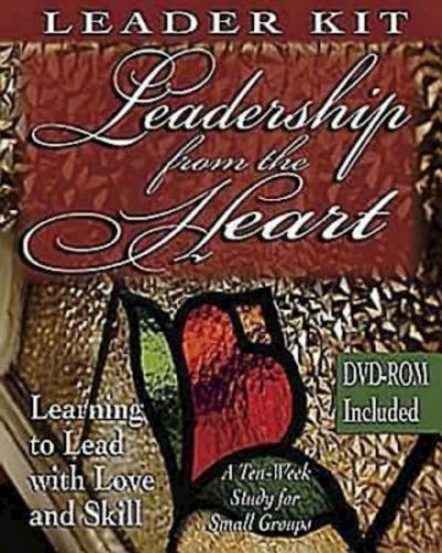 Leadership from the Heart - Cartmill, Carol; Gentile, Yvonne