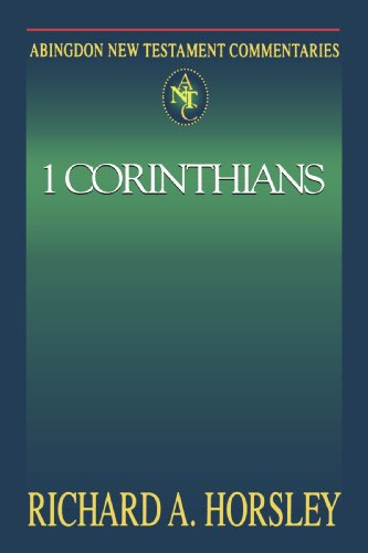 1 Corinthians (Abingdon New Testament Commentaries) - Richard A. Horsley