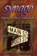 Synago: Signs at the Crossroads
