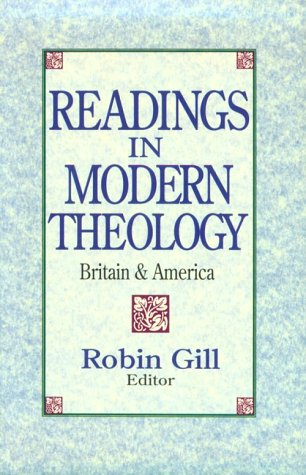 Readings in Modern Theology - Robin Gill