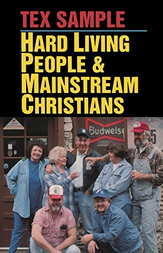 Hard Living People  &  Mainstream Christians - Tex Sample