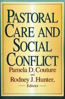 Pastoral Care and Social Conflict: Essays in Honor of Charles V. Gerkin