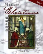 Mission--Christmas: Youth Programs and Ideas for Advent