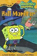 Hall Monitor (Spongebob SquarePants Chapter Books)
