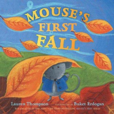 Mouse's First Fall - Lauren Thompson