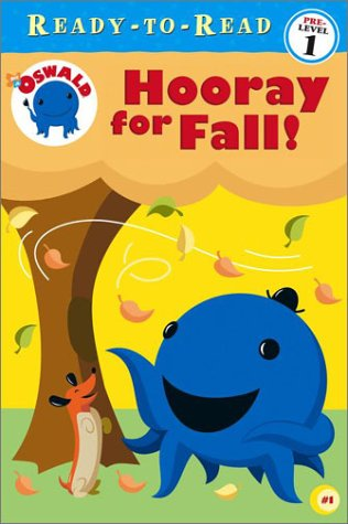 Hooray for Fall! (Oswald Pre-School Ready-To-Read) - Sarah Willson