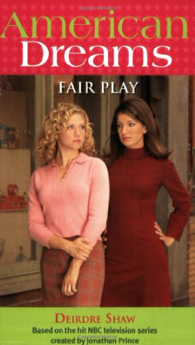 Fair Play (American Dreams (Avon Paperback)) - Deirdre Shaw