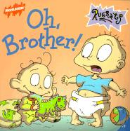 Oh, Brother!
