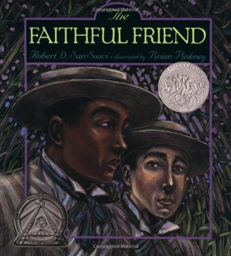 The Faithful Friend - Robert D. San Souci