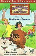 Annabel the Actress Starring in Gorilla My Dreams