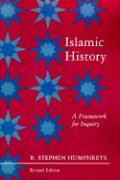Islamic History: A Framework for Inquiry. (Revised Edition)