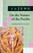 On the Nature of the Psyche: (From Collected Works Vol. 8)