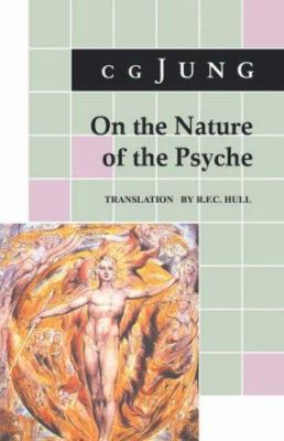 On the Nature of the Psyche - Carl Gustav Jung