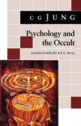Psychology and the Occult: (From Vols. 1, 8, 18 Collected Works)