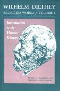 Introduction to the Human Sciences: Selected Works