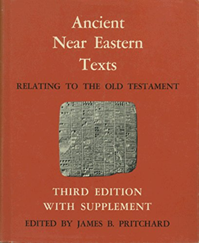Ancient Near Eastern Texts Relating to the Old Testament with Supplement (Hardcover) - James B. Pritchard