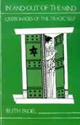 In and Out of the Mind: Greek Images of the Tragic Self (Princeton Paperback)