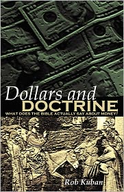 Dollars and Doctrine