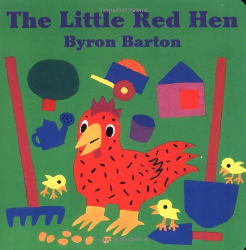 The Little Red Hen Board Book - Byron Barton