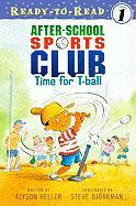 After-School Sports Club: Time for T-Ball