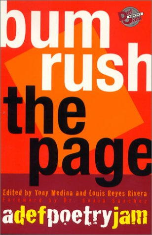 Bum Rush the Page: A Def Poetry Jam - Tony Medina; Louis Reyes Rivera; Sonia Sanchez