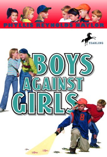 Boys Against Girls (Turtleback School  &  Library Binding Edition) (Boy/Girl Battle (PB)) - Phyllis Reynolds Naylor