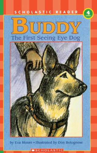 Buddy, The First Seeing Eye Dog (Turtleback School  &  Library Binding Edition) (Hello Reader! Level 4 (Prebound)) - Eva Moore