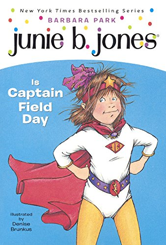 Junie B. Jones Is Captain Field Day (Turtleback School  &  Library Binding Edition) - Barbara Park
