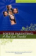 Foster Parenting: A Road Less Traveled