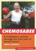 Chemosabee: A Triathlete's Journey Through the First Year of Breast Cancer