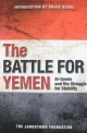 The Battle for Yemen: Al-Qaeda and the Struggle for Stability