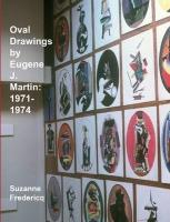 Oval Drawings by Eugene J. Martin: 1971-1974