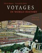 Voyages in World History, Volume 2: Since 1500