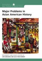 Major Problems in Asian American History: Documents and Essays