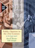 Public Opinion in the 21st Century: Let the People Speak?