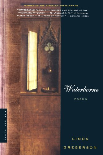 Waterborne: Poems - Linda Gregerson