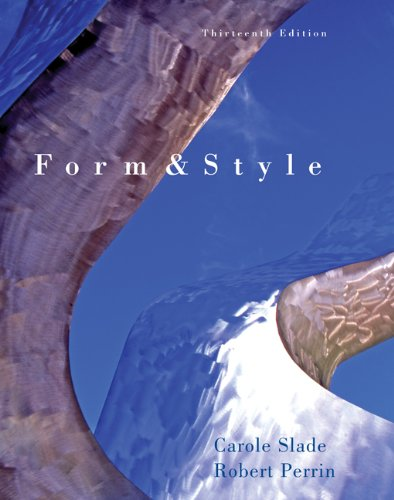 Form and Style: Research Papers, Reports, Theses - Carole / Robert Perrin Slade