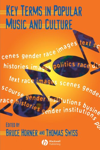 Key Terms in Popular Music and Culture (Blackwell Guides) - Thom Swiss; Bruce Horner