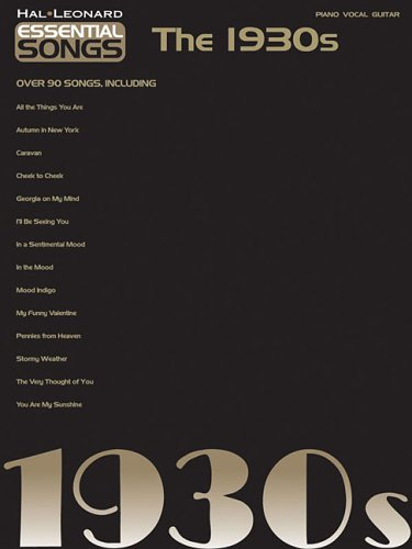 Essential Songs - The 1930s - Hal Leonard Corp.