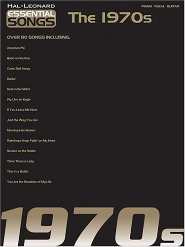Essential Songs - The 1970s - Hal Leonard Corp.