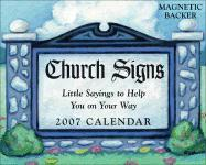 Church Signs: Little Sayings to Help You on Your Way 2007 Mini Day-To-Day Calendar